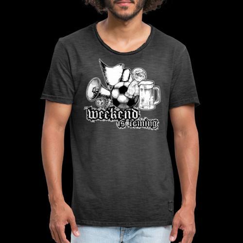 weekend is coming - Männer Vintage T-Shirt