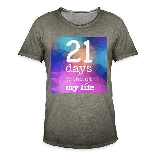 21 days to change my life - Maglietta vintage da uomo