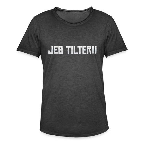 Jeg TILTER! - Herre vintage T-shirt