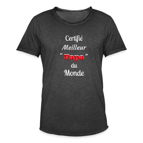 Certifie meilleur Papa du monde 2 - T-shirt vintage Homme