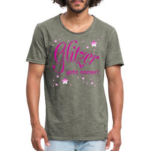 Glitzer geht immer - Männer Vintage T-Shirt