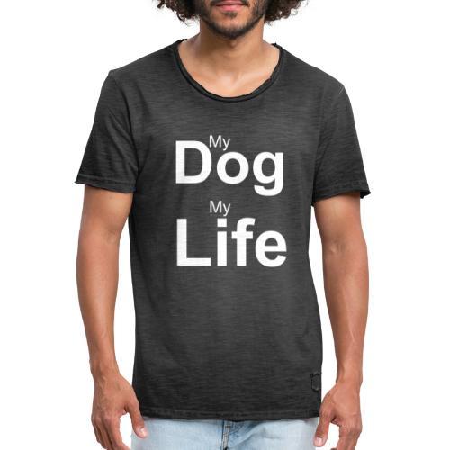 My Dog, My Life - Männer Vintage T-Shirt