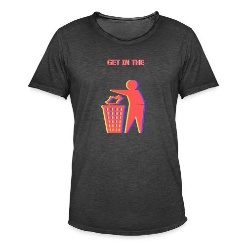 Get in the Bin! - Men's Vintage T-Shirt