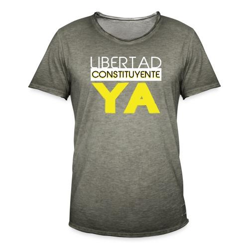 Libertad Consituyente ¡YA! - Camiseta vintage hombre