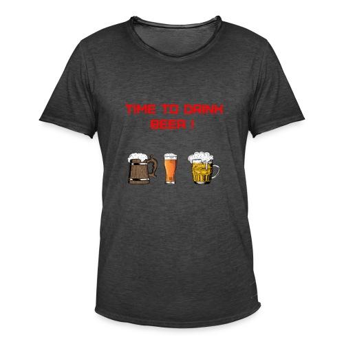 Time to drink beer ! - T-shirt vintage Homme