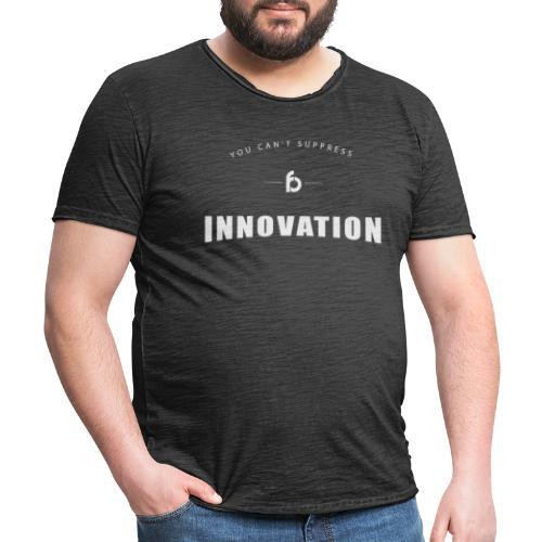 You can't suppress Innovation - Maglietta vintage da uomo