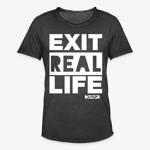 Exit REAL LIFE - white - Men's Vintage T-Shirt