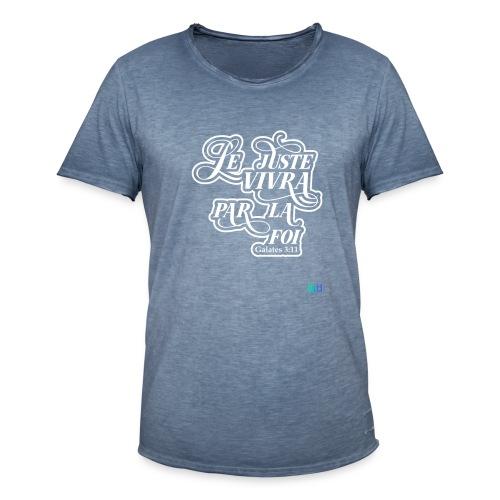 Le juste vivra par la foi - T-shirt vintage Homme