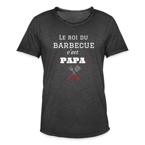 t-shirt fete des pères roi du barbecue c'est papa - T-shirt vintage Homme