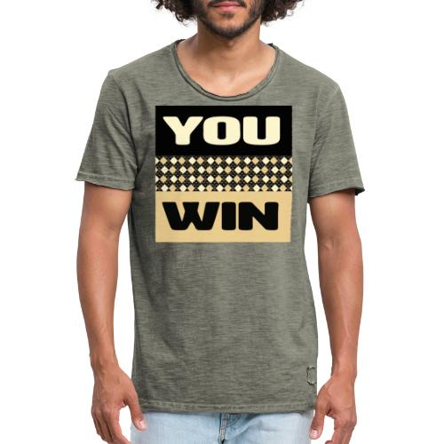 you win 1 - Men's Vintage T-Shirt