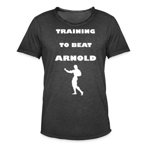 Training to beat Arnold - Camiseta vintage hombre