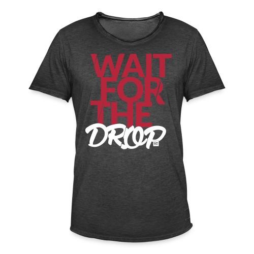 Wait for the Drop - Party - Männer Vintage T-Shirt