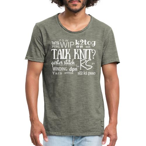 Talk Knit ?, white - Men's Vintage T-Shirt