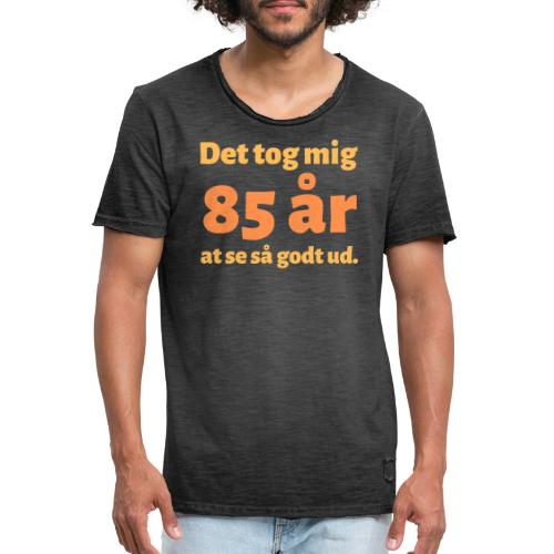 Det tog mig 85 år at se så godt ud - Herre vintage T-shirt