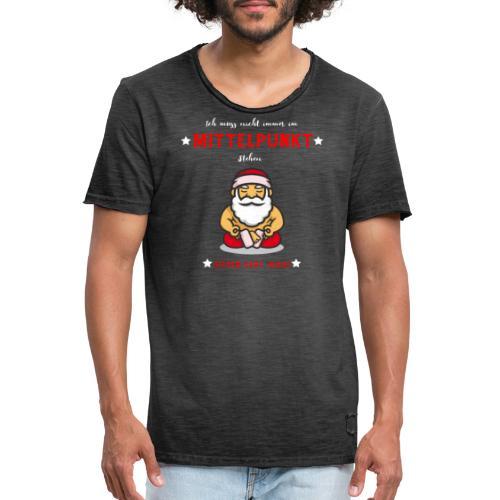 Ich muss nicht immer im Mittelpunkt stehen Design - Männer Vintage T-Shirt