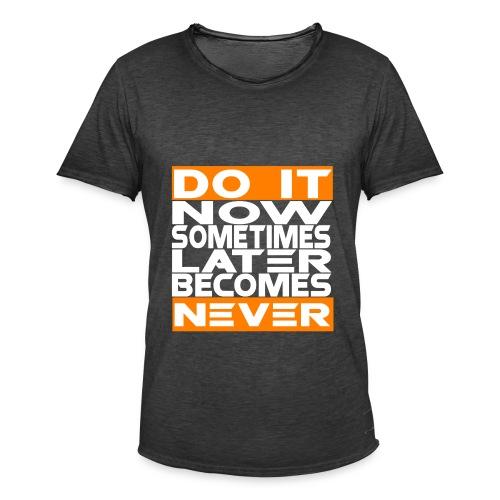 Do it Now Weiß - Männer Vintage T-Shirt