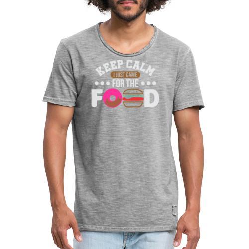 Keep Calm I just came for the Food - Männer Vintage T-Shirt