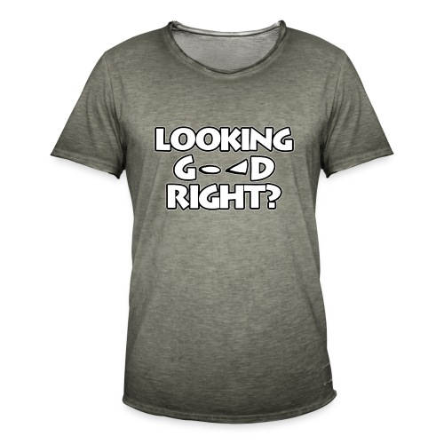 LOOKING GOOD - Men's Vintage T-Shirt