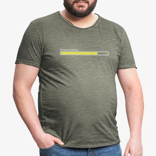 Sarcasm Loading... - Männer Vintage T-Shirt
