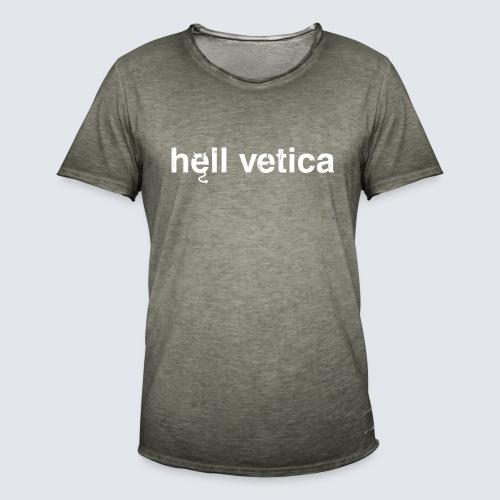 hell vetica - Männer Vintage T-Shirt