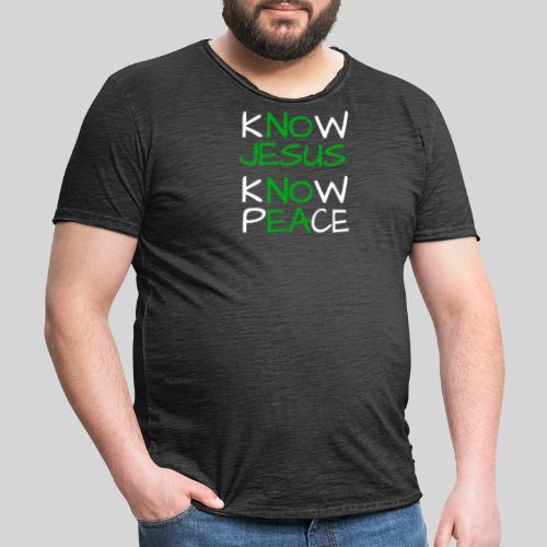 know Jesus know Peace - kenne Jesus kenne Frieden - Männer Vintage T-Shirt