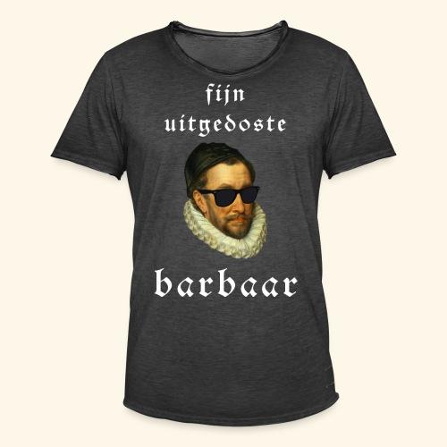Fijn Uitgedoste Barbaar - Mannen Vintage T-shirt