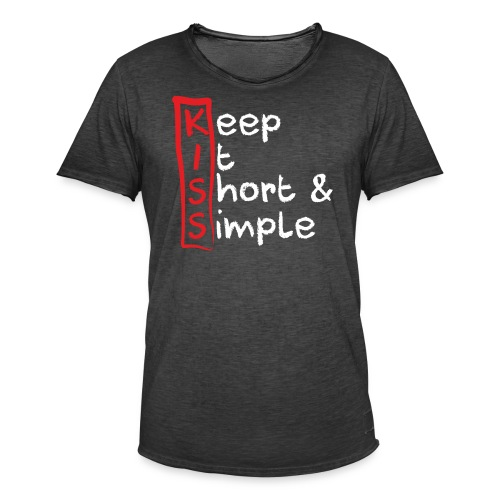 KISS, Keep it short & simple - Männer Vintage T-Shirt