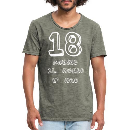 18 adesso il mondo e mio - Maglietta vintage da uomo