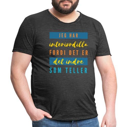 Jeg har interiørdilla - Interiørinteressert - Vintage-T-skjorte for menn