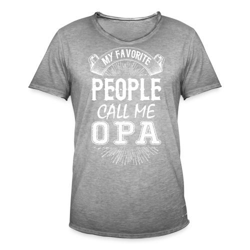 My Favorite People Call Me Opa - Men's Vintage T-Shirt