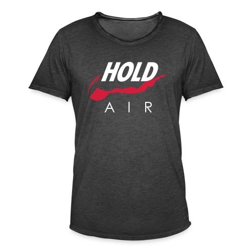 Just hold it! - Men's Vintage T-Shirt