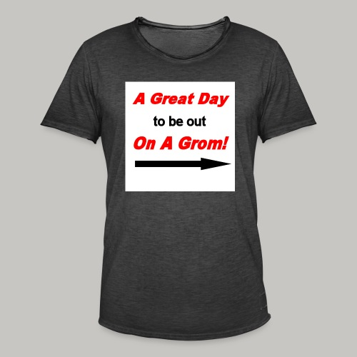 A Great Day For A Ride On A Grom - Men's Vintage T-Shirt
