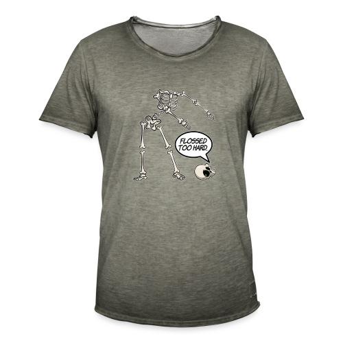 Flossed too hard - Floss like a boss - Männer Vintage T-Shirt