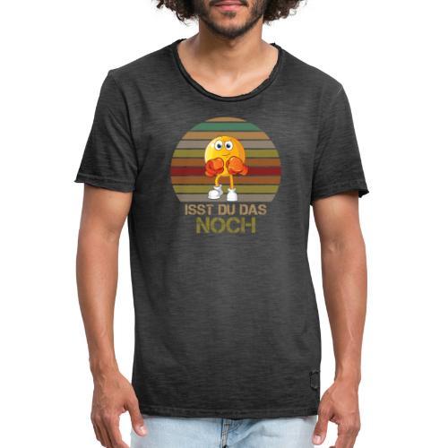 Ist du das noch Essen Humor Spaß - Männer Vintage T-Shirt