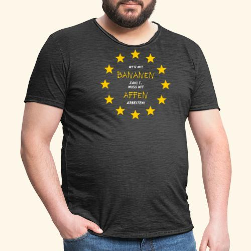 Bananenrepublik Arbeiten Währung - Männer Vintage T-Shirt