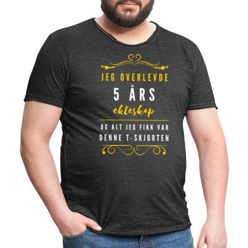 Jeg overlevede 5 års ekteskap - og alt jeg fikk - Vintage-T-skjorte for menn