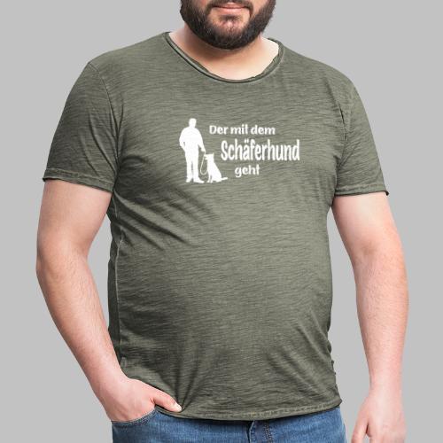 Der mit dem Schäferhund geht - White Edition - Männer Vintage T-Shirt