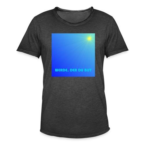 Werde, der du bist. - Männer Vintage T-Shirt