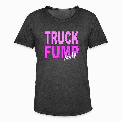 Truck Fump- bigly! - Männer Vintage T-Shirt