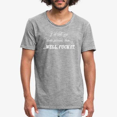 If at first... - Vintage-T-shirt herr