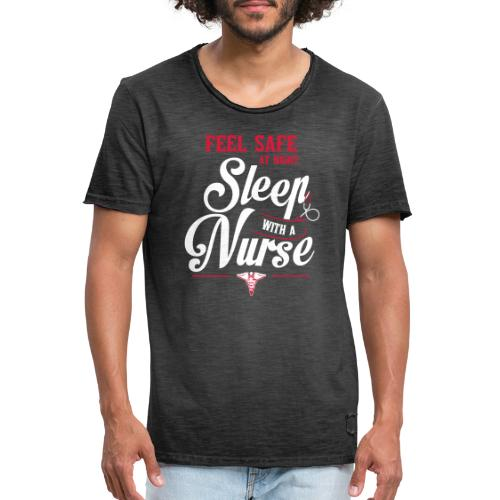 Feel safe at night, sleep with a nurse - Miesten vintage t-paita