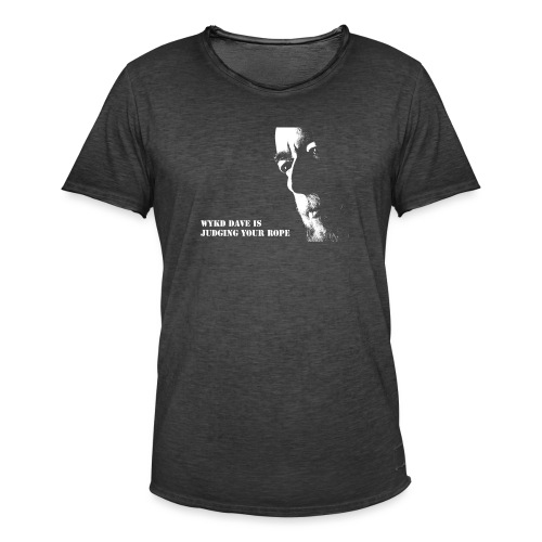 WykD Dave is judging your rope (light on dark) - Men's Vintage T-Shirt