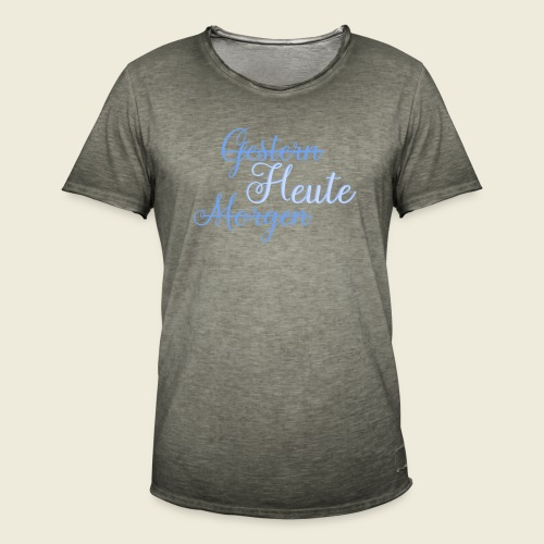 Gestern heute morgen - Männer Vintage T-Shirt