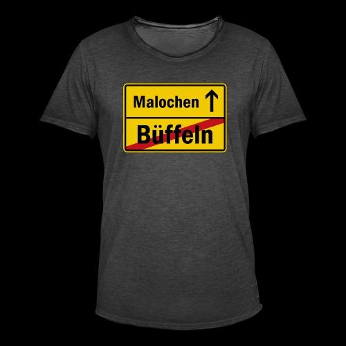 bueffeln vs. malochen - Männer Vintage T-Shirt