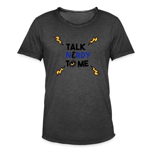 Talk nerdy to me3 1 outlines - Mannen Vintage T-shirt