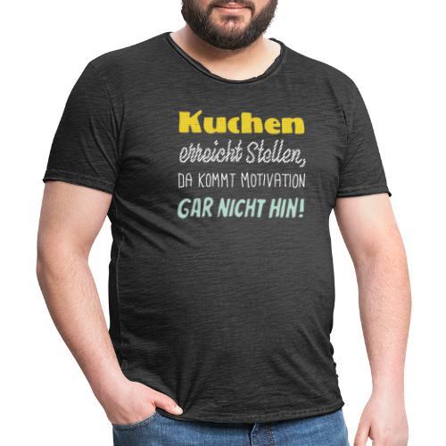 Kuchen die beste Motivation - Männer Vintage T-Shirt