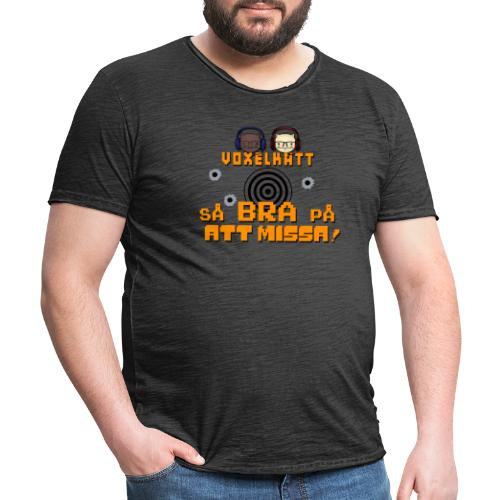 Voxelkatt BRA PÅ ATT MISSA - Vintage-T-shirt herr