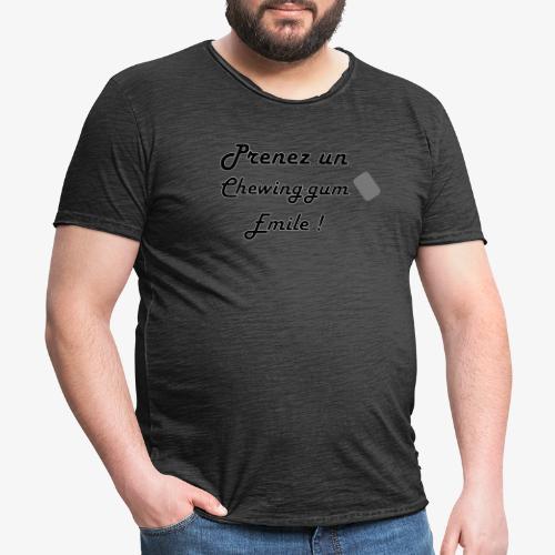 Prenez un chewing-gum Emile - T-shirt vintage Homme