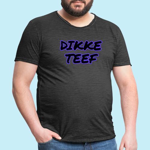 Dikke teef - T-shirt vintage Homme