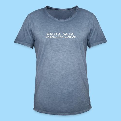 Raucha Saufa Vogelwuide Weiber - Männer Vintage T-Shirt